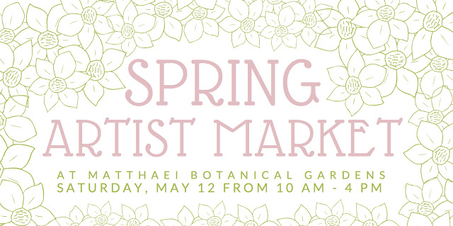 Spring Artists Market May 12