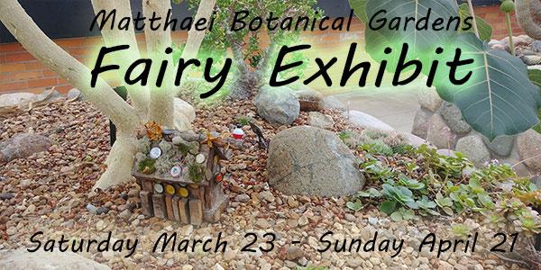 Fairy Gardens Exhibit at Matthaei