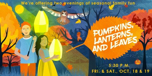 Pumpkins Lanterns and Leaves family program